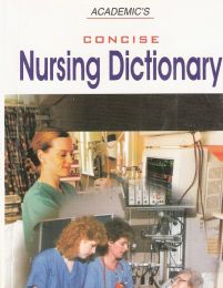 Academic concise nursing dictionary